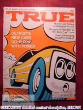 TRUE October 1968 Oct 68 LAUGH-IN 1969 CARS AL OERTER MAX GUNTHER GEORGE ADAMSON