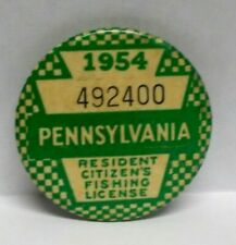 New listing Vintage 1954 Pennsylvania Resident Citizen`s Fishing License Pinback Button
