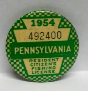 Vintage 1954 Pennsylvania Resident Citizen`s Fishing License Pinback Button