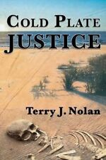 NEW Cold Plate Justice (Paddy O'Brien/Bobby Ford Murder Mysteries) (Volume 2)