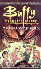The Suicide King (Buffy the Vampire Slayer (Simon Spotlight)), Levy, Robert Jose