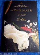 Athenais: Life of Louis XIV's Mistress, the Real Queen of France by Lisa Hilton