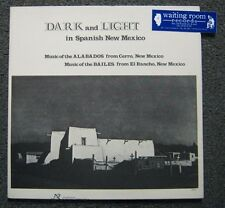 Dark & Light in Spanish New Mexico LP - Music of the Alabados & Bailes - NW 292