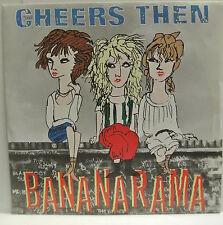"7"" VINYL SINGLE. P/S. Cheers Then b/w Girl About Town by Banarama. NANA 3. 1982"