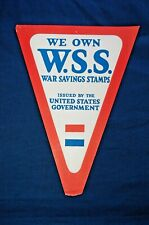 "WWI War Savings Stamps Paper Flag, ""We Own W.S.S. War Savings Stamps..."""