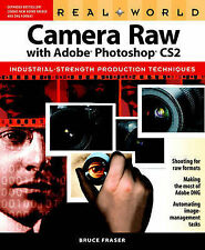 Very Good, Real World Camera Raw with Adobe Photoshop CS2, Fraser, Bruce, Book