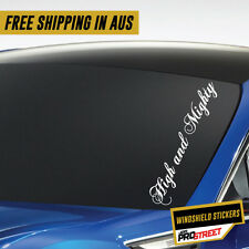 HIGH AND MIGHTY JDM CAR WINDSHIELD SIDE STICKER Drift Turbo Euro Fast Vinyl #...