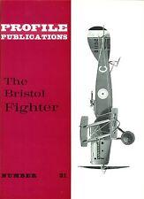 BRISTOL FIGHTER: PROFILE PUBS No.21/ AUGMENTED NEW-PRINT FACSIMILE ED