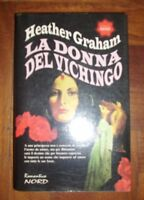 HEATHER GRAHAM - LA DONNA DEL VICHINGO - ED:ROMANTICA NORD - ANNO:1995 (PG)