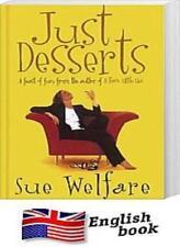 Just Desserts,Sue Welfare- 0007724543