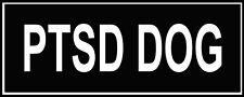 Dean & Tyler PTSD DOG Patches for Working Dog Harness or Collar, Pair of Patches