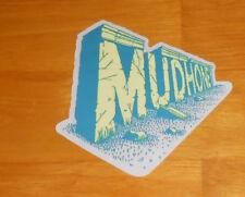 Mudhoney Sticker Original Promo 5x4.5 RARE