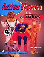NEW Action Figures of the 1960s (Schiffer Book for Collectors) by John Marshall