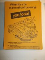 MK&T When it's a tie at the railroad crossing YOU LOSE!  MK&T Training pamphlets