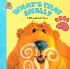 What's That Smell?: A Lift-and-Sniff Flap Book (Bear in the Big Blue House