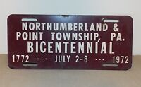 NORTHUMBERLAND, PA & POINT TOWNSHIP, PA BICENTENNIAL VANITY PLATE FROM 1972