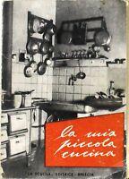 La mia piccola cucina - Memmèla -  la scuola -  2° edizione - 1949