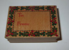 To From Rubber Stamp Gift Tag Branches Bells Bow Holly Christmas Wood Mounted