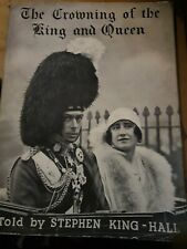 THE CROWNING OF THE KING AND QUEEN BY STEPHEN KING-HALL (HARDBACK)
