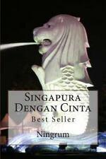 Singapura Dengan Cinta : Best Seller by Ningrum (2013, Paperback)