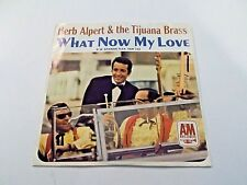 Herb Alpert What Now My Love 45 1966 A&M Picture Sleeve Vinyl Record