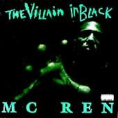MC Ren:  Da Villain in Black (Cassette, 1996, Epic) NEW
