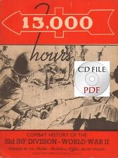 CD File  High Resolution Scans 13,000 Hours Combat History Of The 32nd Division