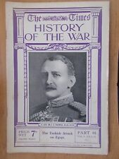 TIMES HISTORY OF THE WAR WWI MAGAZINE # 48 JULY 1915 TURKISH ATTACK ON EGYPT