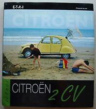 Citroen 2 CV  François ALLAIN éd ETAI coll Icones