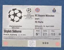 Orig.Ticket  Champions League  1999/00  BAYERN MÜNCHEN - FC PORTO  1/4 FINALE !!