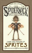 Care and Feeding of Sprites The Spiderwick Chronicles