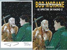 EO BOB MORANE HC N° 62 + PATRICK VERLINDEN EX LIBRIS SIGNÉ LE SPECTRE DE RADIO Z