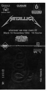 RARE / TICKET BILLET DE CONCERT - METALLICA : LIVE A PARIS ( FRANCE ) 1992