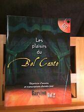 Les plaisirs du bel canto Baryton volume 2 avec cd accompagnement Choudens