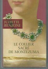 Le collier sacré de Montezuma .Juliette BENZONI.France loisirs CC3