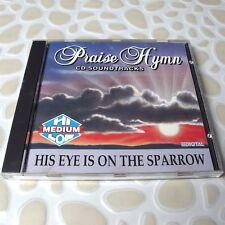 His Eye Is On The Sparrow: Praise Hymn Soundtracks 1992 CD RARE #105-4