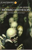 I Am Legend (S.F. MASTERWORKS) by Matheson, Richard Paperback Book The Fast Free