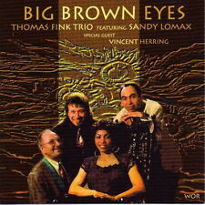 Thomas Fink Trio Featuring Sandy Lomax Big Brown Eyes 1993 WOR CD