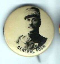 1918 pinback GENERAL FOCH pin button WWI FRANCE