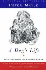 A Dog's Life by Peter Mayle drawings Edward Koren NEW