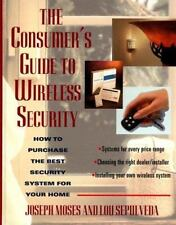 The Consumer's Guide to Wireless Security: How to Purchase the Best Se-ExLibrary