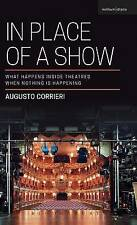 In Place of a Show: What Happens Inside Theatres When Nothing is Happening by...