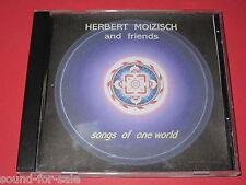 Herbert Moizisch (The Thunderbirds) & Friends / Songs Of One World - CD