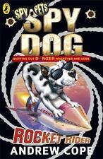Spy Dog, Rocket Rider