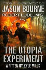A Covert-One Novel Series Robert Ludlum's The Utopia Experiment by Kyle Mills