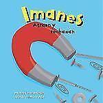 Imanes: Atraen y rechazan (Ciencia Asombrosa) (Spanish Edition)