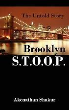 Brooklyn S.T.O.O.P.: The Untold Story (Paperback or Softback)