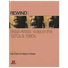 Rewind: British Artists' Video in the 1970s & 1980s (Hardback or Cased Book)