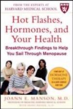 Hot Flashes, Hormones & Your Health: Breakthrough Findings to Help You Sail
