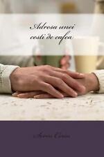 Adresa Unei Cesti de Cafea by Sorin Cerin (2014, Paperback)